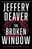 The Broken Window (8) (Lincoln Rhyme Novel)