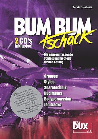 BUM BUM TSCHACK - arrangiert für Schlagzeug - mit 2 CD´s [Noten / Sheetmusic] Komponist: EISENHAUER GERWIN