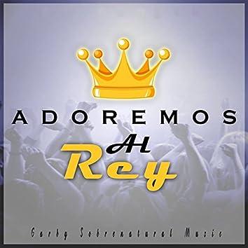 Adoremos Al Rey