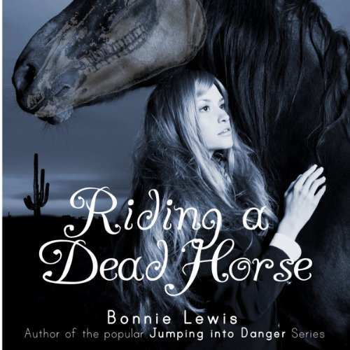 Riding a Dead Horse audiobook cover art
