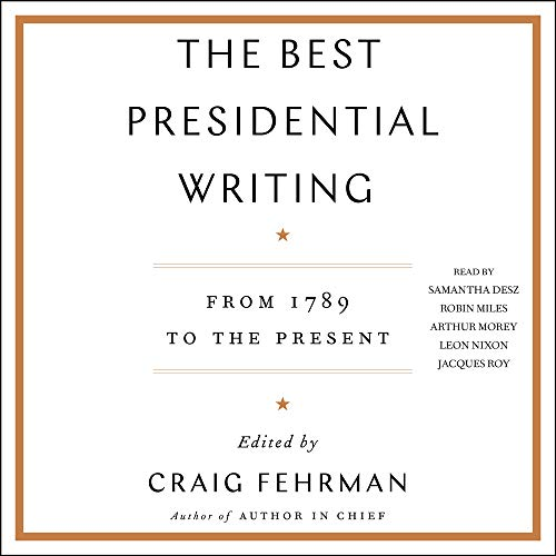 The Best Presidential Writing cover art
