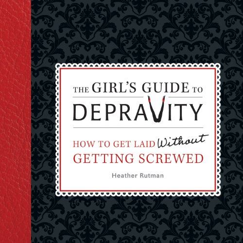 The Girl's Guide to Depravity cover art