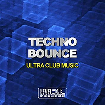 Techno Bounce (Ultra Club Music)