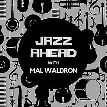 Jazz Ahead with Mal Waldron