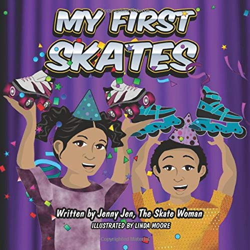 My First Skates: 5 Minute Story - The twins get skates for their birthday. The siblings learn all about their skates with their skate parts chart that ... First Skate Books Super Series) (Volume 5)