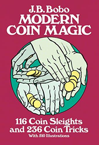 Modern Coin Magic: 116 Coin Sleights and 236 Coin Tricks (Dover Magic Books) (English Edition)