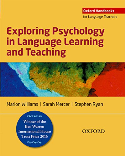 Exploring Psychology in Language Learning and Teaching (Oxford Handbooks for Language Teachers)