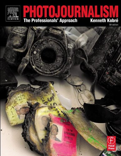 Photojournalism, Fifth Edition: The Professionals' Approach