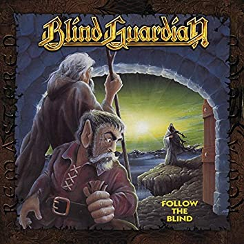 Follow the Blind (Remastered 2017)