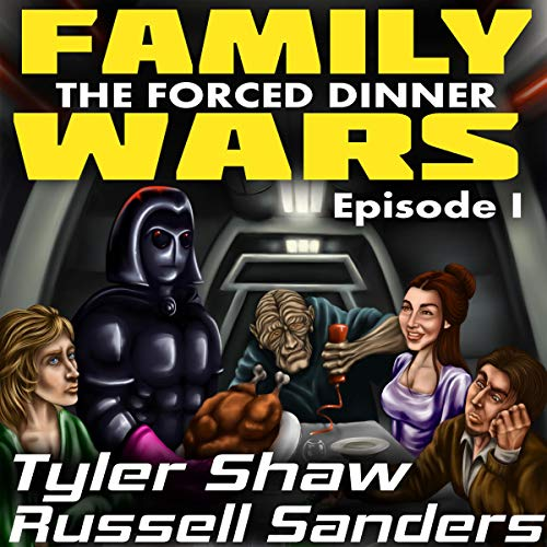 The Forced Dinner: A Star Wars Parody  By  cover art