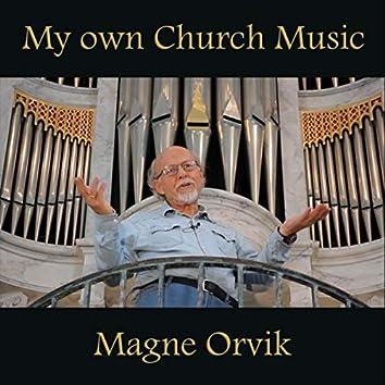 My Own Church Music