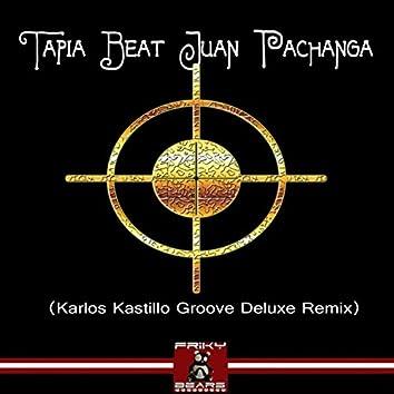 Juan Pachanga (Karlos Kastillo Groove Deluxe Remix)