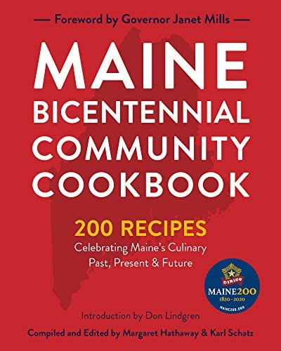 Maine Bicentennial Community Cookbook 200 Recipes Celebrating Maine s Culinary Past Present product image