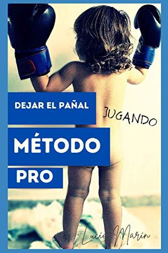 DEJAR EL PAÑAL MÉTODO PRO: JUGANDO