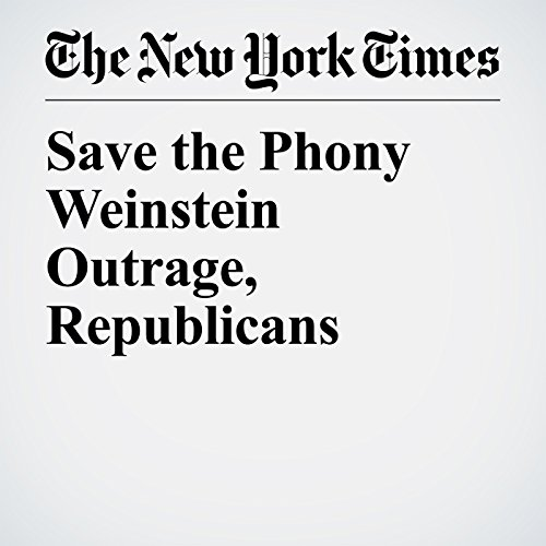 Save the Phony Weinstein Outrage, Republicans copertina