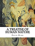 A Treatise of Human Nature - Being an Attempt to Introduce the Experimental Method of Reasoning into Moral Subjects - CreateSpace Independent Publishing Platform - 12/06/2015