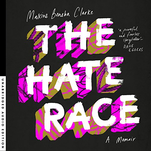 The Hate Race audiobook cover art