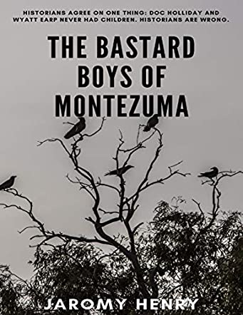 The Bastard Boys of Montezuma