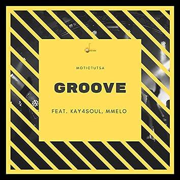 Groove (feat. Mmelo, Kay4Soul)