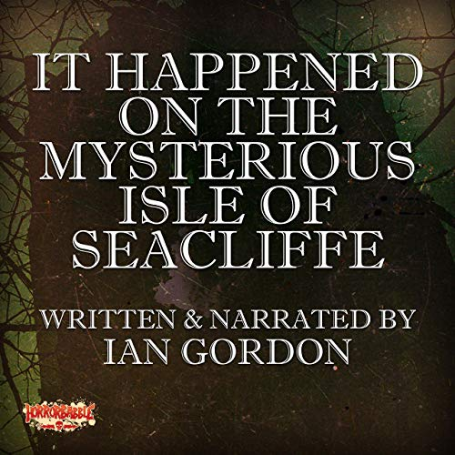 Couverture de It Happened on the Mysterious Isle of Seacliffe