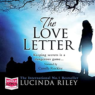 The Love Letter                   By:                                                                                                                                 Lucinda Riley                               Narrated by:                                                                                                                                 Camilla Rockley                      Length: 16 hrs and 27 mins     394 ratings     Overall 4.5