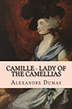 Camille - Lady of the Camellias