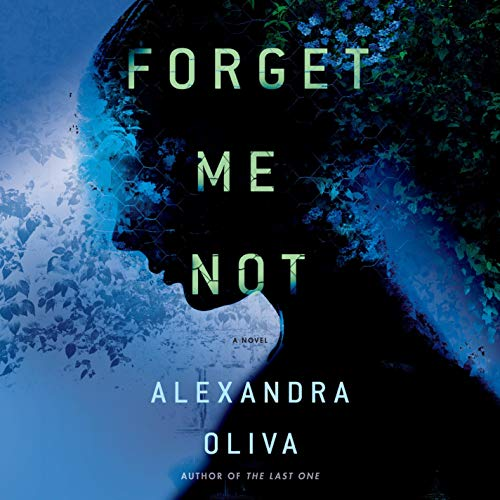 Forget Me Not Audiobook By Alexandra Oliva cover art