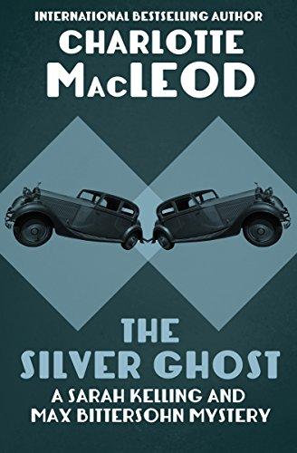 The Silver Ghost (Sarah Kelling & Max Bittersohn...