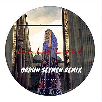 La La Love (Orkun Seymen Remix)