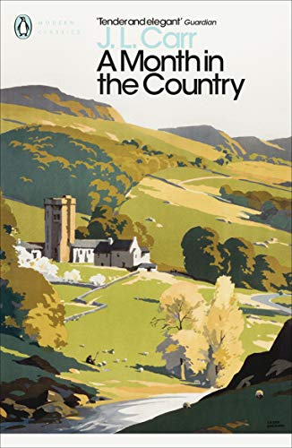 A Modern Classics Month in the Country (Penguin Modern Classics)
