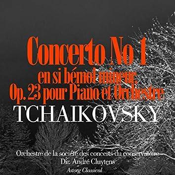 Tchaïkovsky: Concerto No. 1 en si bémol mineur, Op. 23 pour piano et orchestre