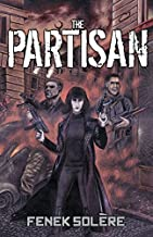 The Partisan by Fenek Solère (October 31,2014)