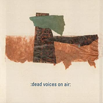 Frankie Pett Presents: The Happy Submarines Playing the Music of Dead Voices On Air