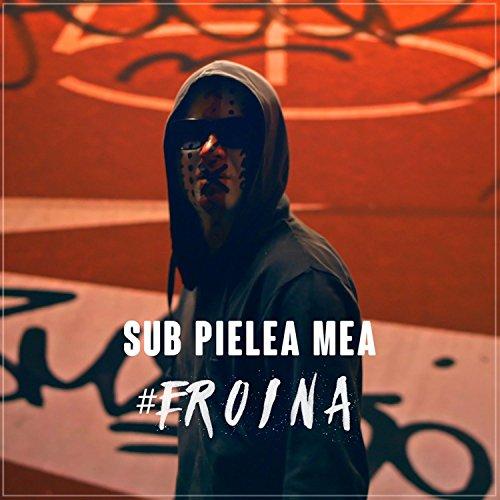 #Eroina / Sub Pielea Mea (Midi Culture Remix)