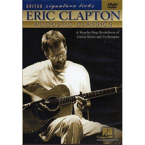 Eric Clapton: Acoustic Classics - Guitar Signature Licks DVD. Für Gitarre