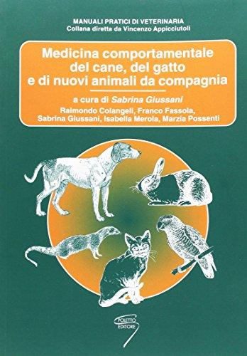 Medicina comportamentale del cane, del gatto e di nuovi animali da compagania