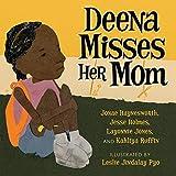 Deena Misses Her Mom (Books By Teens) (Volume 20)
