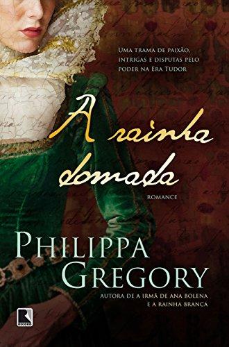 A rainha domada (Série Tudor Livro 7)