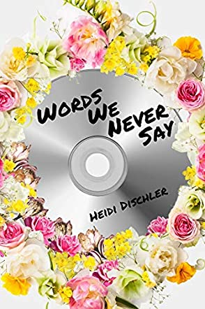 Words We Never Say