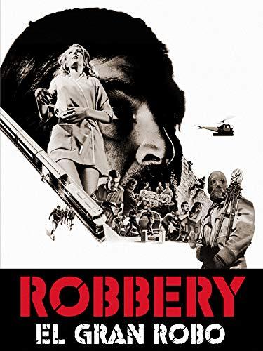 Robbery - El gran robo