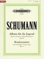 シューマン : 子供の情景 Op.15、ユーゲントアルバム(子供のためのアルバム) Op.68/ペータース社/原典版/ピアノ・ソロ