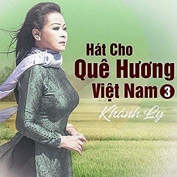 Hát Cho Quê Hương Việt Nam 3