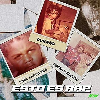 Esto Es Rap (feat. Joel Dando Tra, Josean Eleven)