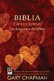 Biblia Devocional los Lenguajes del Amor-Ntv