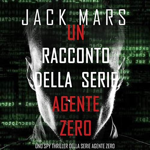 Un racconto della serie Agente Zero cover art