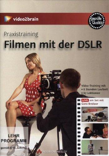 Praxistraining : Filmen mit DSLR - Videotraining (PC+MAC+Linux+iPad) [import allemand]