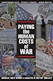 Paying the Human Costs of War: American Public Opinion and Casualties in Military Conflicts (English Edition)