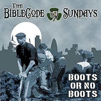 Boots or No Boots (Extended Version)