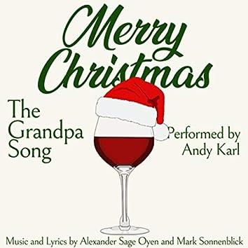 Merry Christmas (The Grandpa Song)