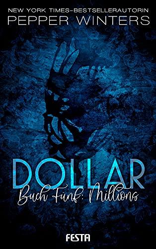 Dollar - Buch 5: Millions: Dark Romance Thriller